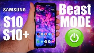 How To Activate Beast Mode On The Galaxy S10 / S10 Plus!