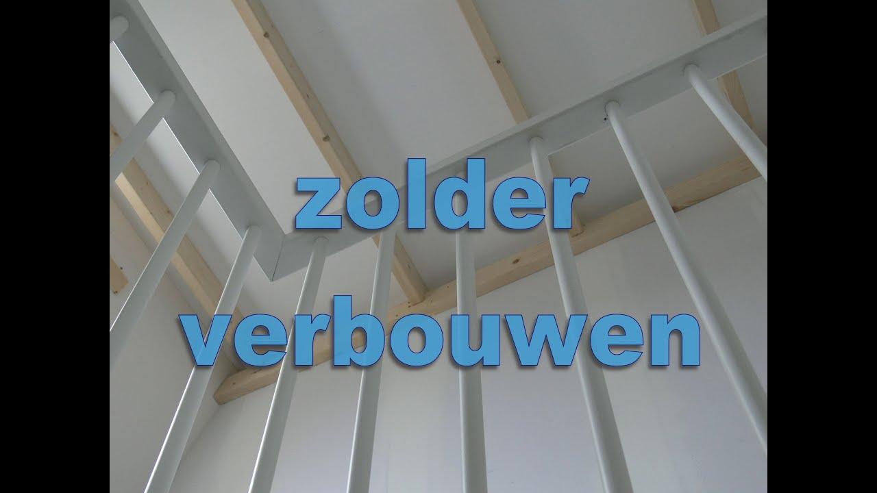 zolder verbouwen Rotterdam  YouTube