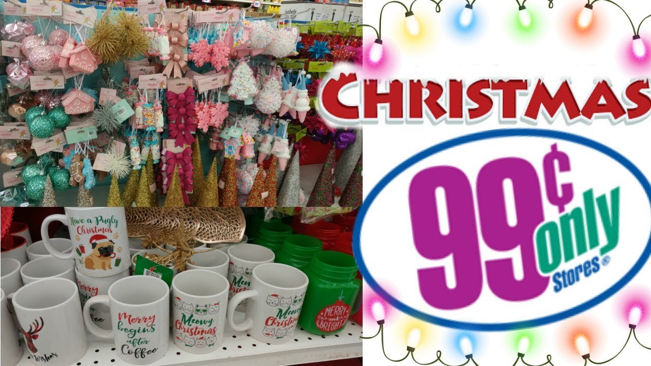 99 CENT ONLY STORE COME WITH ME CHRISTMAS GOODIES