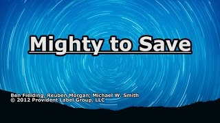 Download Mighty to Save - Michael W. Smith - Lyrics MP3 song and Music Video