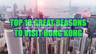 10 Reason Why We Must Visit Hongkong