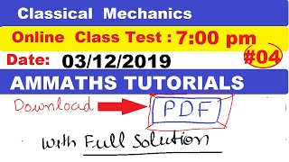 #04 Classical Mechanics online test | Hard problem of Classical Mechanics | Classical Mechanics