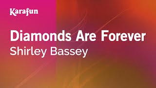 Karaoke Diamonds Are Forever - Shirley Bassey *