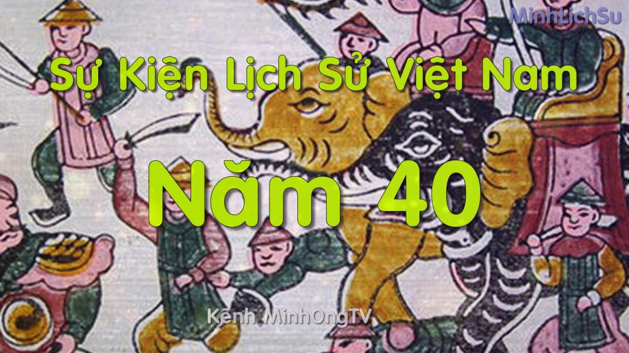 năm 40 Hai Bà Trưng dựng cờ khởi nghĩa toàn thắng  | Lịch sử |  Minhlichsu