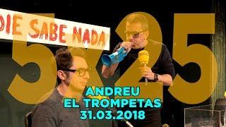 NADIE SABE NADA - (5x25): Andreu el Trompetas