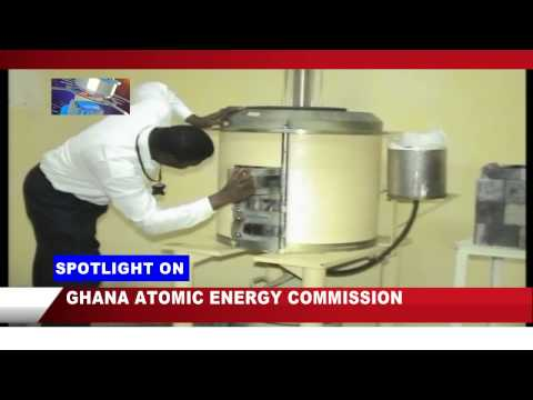 SPOTLIGHT ON GHANA ATOMIC ENERGY COMMISSION ON NEWS TECHNOLOGY