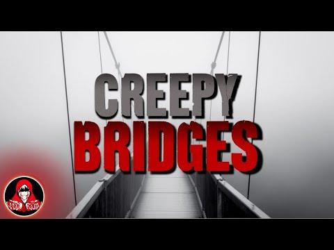 5 CREEPY Bridge Stories