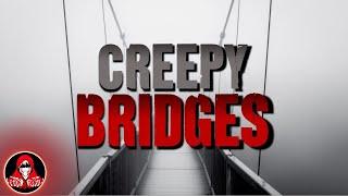 5 CREEPY Bridge Stories - Darkness Prevails