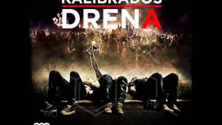 Kalibrados - Drena [2013]