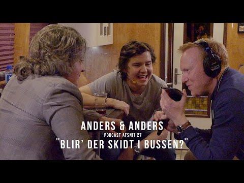 """""""Blir' der skidt i bussen?""""  - Afsnit #27 - Anders & Anders (og Lukas Graham)"""
