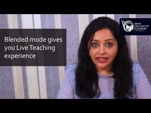 Asian College of Teachers - One year Blended Nursery Teacher Training Course in India