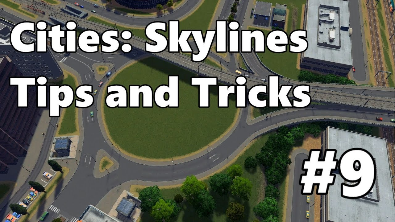 Download Cities: Skylines - Tips and Tricks #9 - Roundabouts