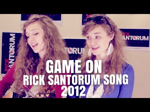 Game On - Original Song for Rick Santorum by Camille & Haley