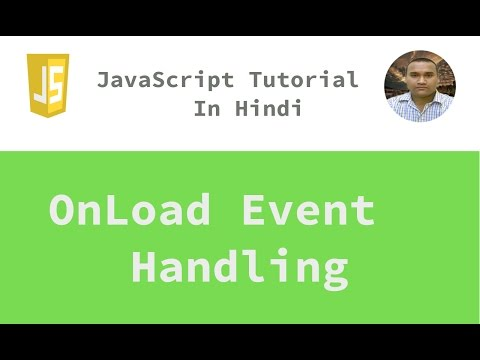 JavaScript Tutorial - 26 - OnLoad Event | Hindi