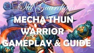 Legend Mecha'thun Warrior deck guide (Hearthstone Rise of Shadows)