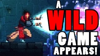 A Wild Game Appears! - Dead Cells