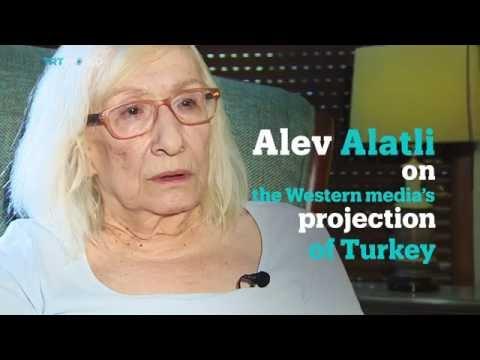 Interview: Alev Alatli on the Western Media's projection of Turkey