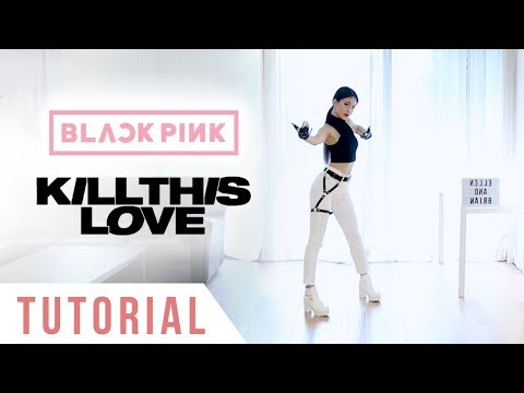 BLACKPINK - 'Kill This Love' Dance Tutorial (Explanation + Mirrored) | Ellen and Brian