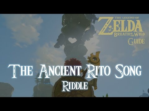 The Legend of Zelda: Breath of The Wild - The Ancient Rito Song Riddle [Guide]