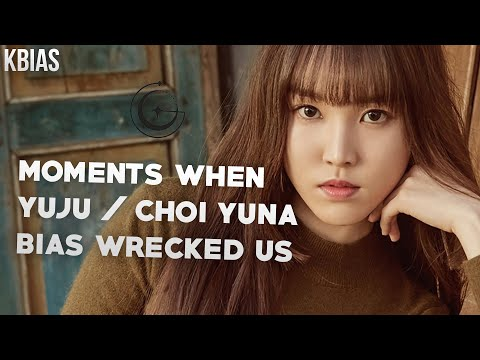 GFRIEND (여자친구) YUJU - MOMENTS WHEN SHE BIAS WRECKED US