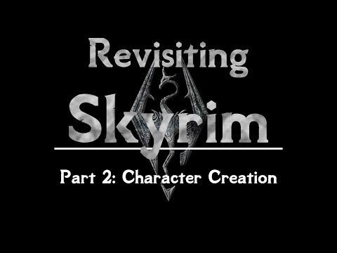 Revisiting The Elder Scrolls V: Skyrim - A 2019 Analysis | Part 2: Character Creation thumbnail