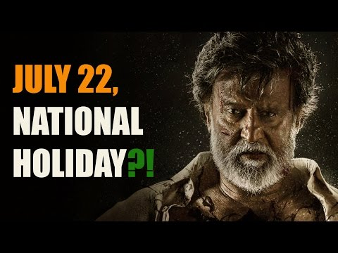 National holiday for Kabali's release?