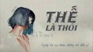 Thế Là Thôi || Hoàng Phương Trà My || Sáng tác: Hoàng Huy || Lyrics