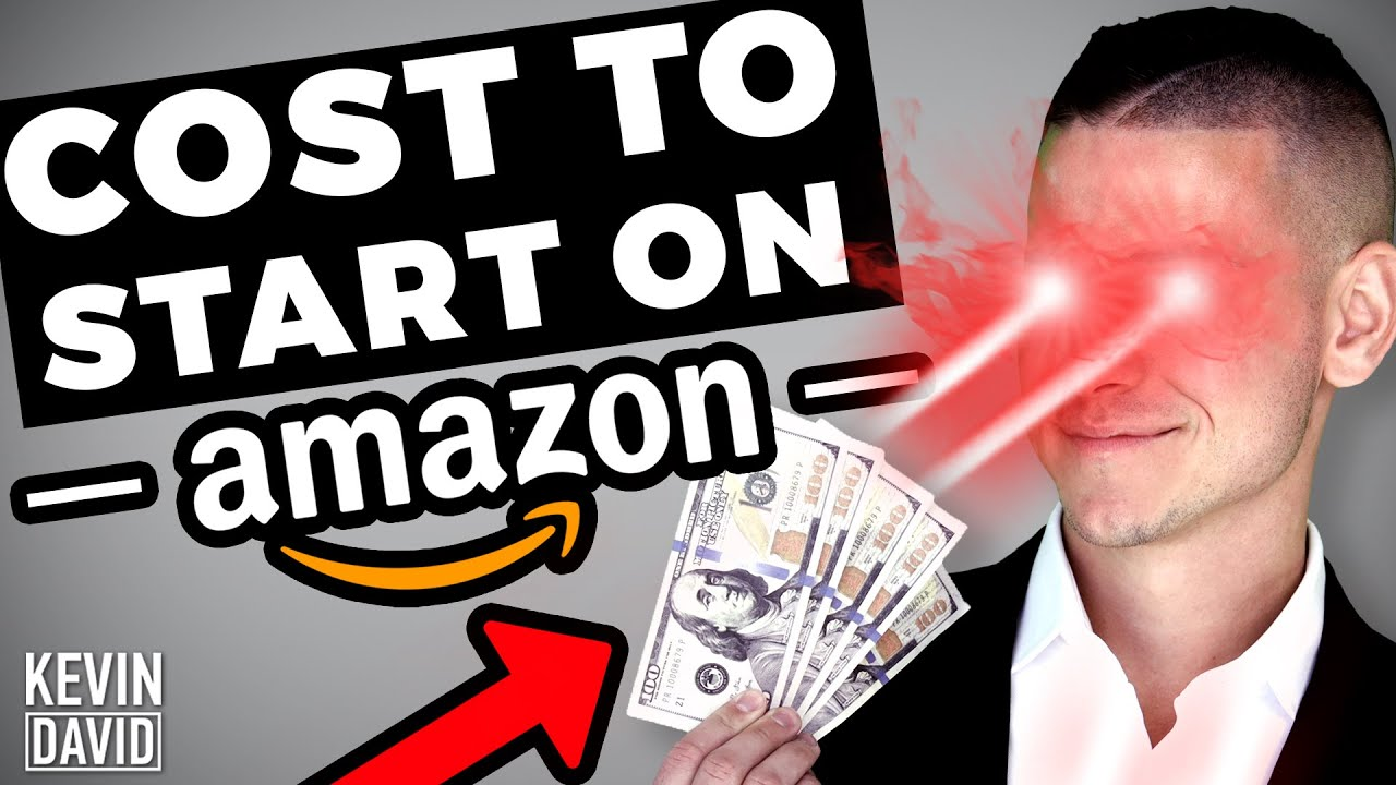 Kevin David What it ACTUALLY Costs To Start Amazon FBA in 2020