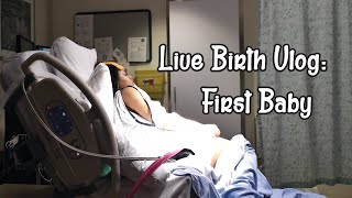 Unmedicated Labour & Delivery Vlog: First Baby