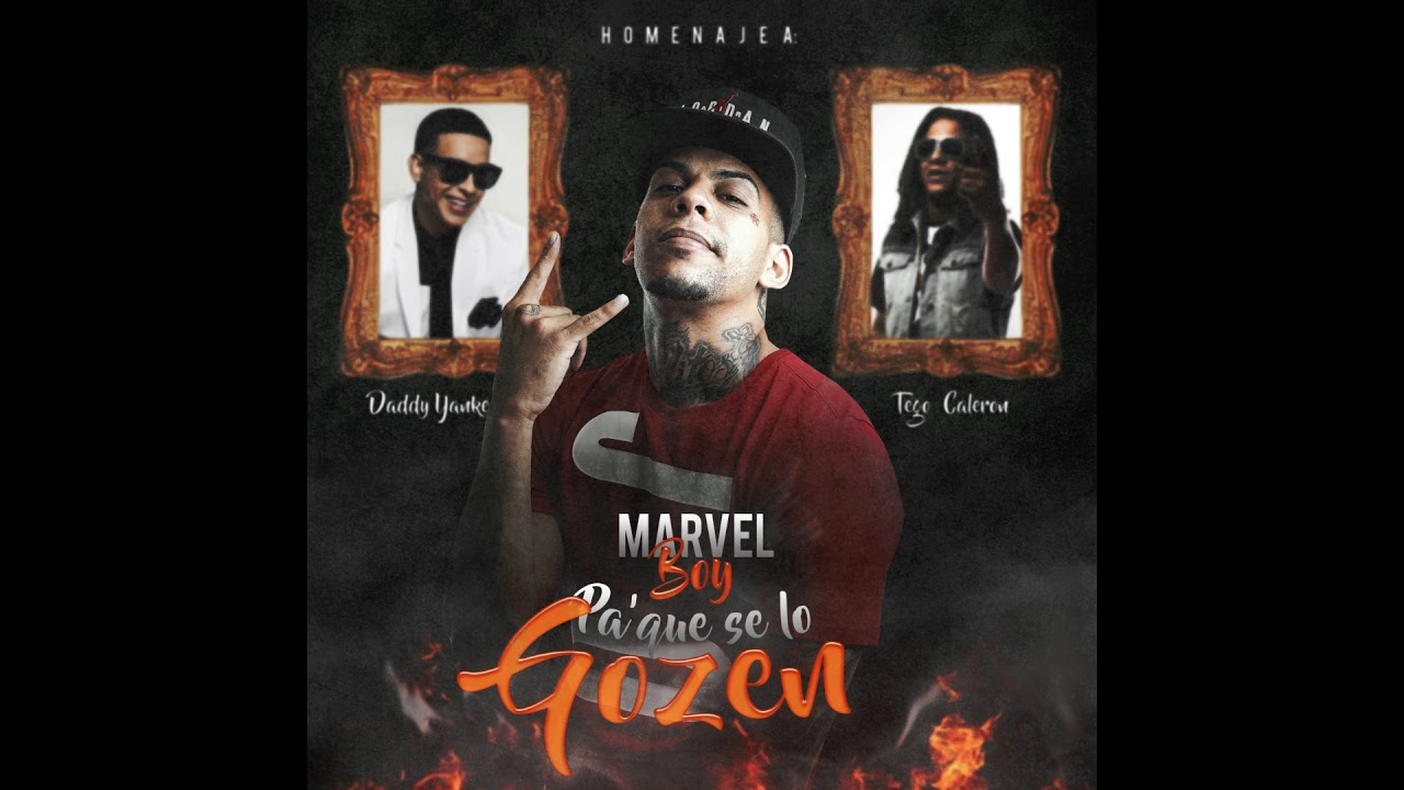 Marvel Boy - Pa' que se lo Gozen (official Audio)