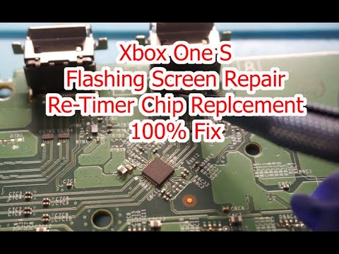 Xbox One s Blinking Screen Re-timer Chip Replacement 100% FIX Correctly!