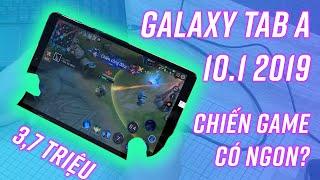 Galaxy Tab A 10.1 2019 giá 3,7 triệu thì chơi game có ngon?