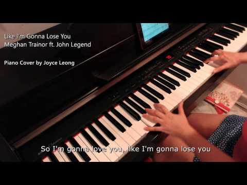 Like I'm Gonna Lose You - Meghan Trainor ft John Legend - Piano cover & Sheets