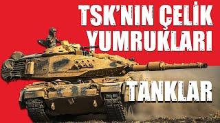 TSK'nın Tank Envanteri ve Modernizasyon Projeleri