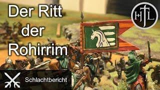 Battlereport - DRdK #2 - Der Ritt der Rohirrim (Mittelerde Tabletop / Hobbit / Herr der Ringe / HdR)