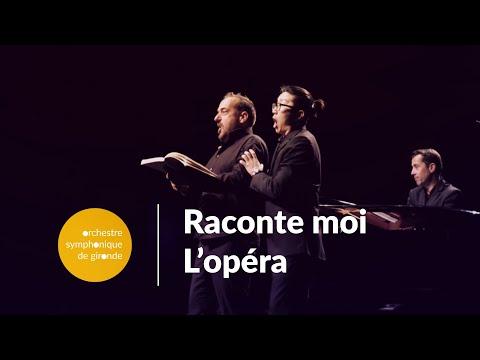 RACONTE-MOI L'OPÉRA Giuseppe Verdi orchestre symphonique de Gironde