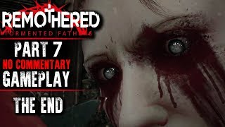 Remothered: Tormented Fathers Gameplay - Part 7 THE END (No Commentary)