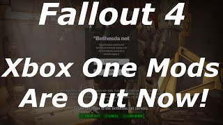 Fallout 4 Xbox One Mods Are Now Out! Server Issues While Trying To Log In? (Fallout 4 Modding News)