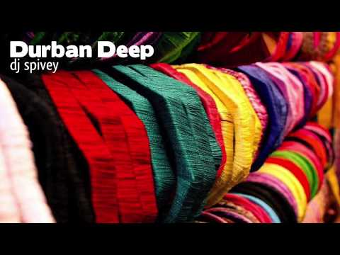 """Durban Deep"" (A Deep, Afro House Mix) by DJ Spivey"