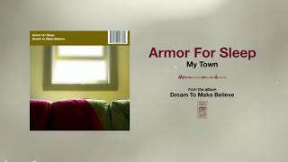 Watch Armor For Sleep My Town video