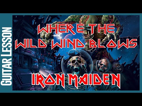 When The Wild Wind Blows By Iron Maiden - Guitar Lesson