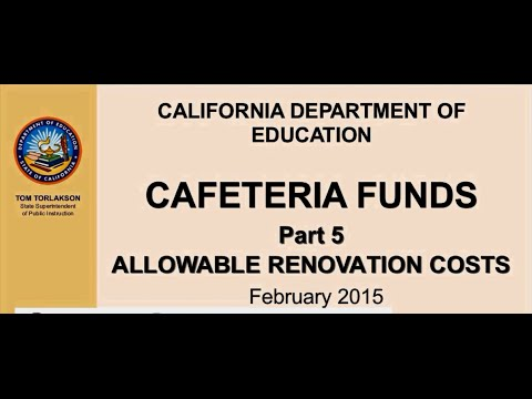Cafeteria Funds Webinar Part 5 - Allowable Renovation Costs