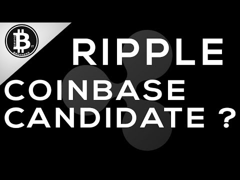 Coinbase Is Adding Additional Coins/Tokens in 2018, Does Ripple Qualify?