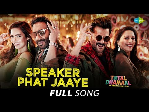 Speaker Phat Jaaye | Full Song| Total Dhamaal | Ajay Devgn | Madhuri D | Anil Kapoor | Jonita Gandhi