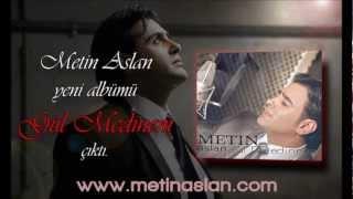 Metin Aslan Salatullah 2012 yeni ilahi albümüGül Medinem
