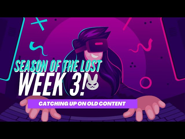 Season of the Lost Week 3 - First Youtube Stream