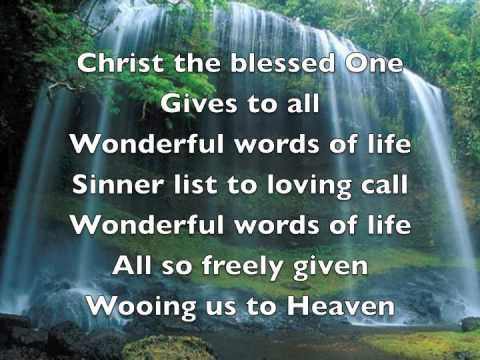 Wonderful words of life - YouTube
