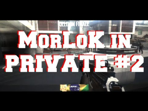 MorLoK in Private # 2