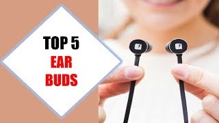Top 5 Best Ear buds 2018 | Best Ear buds Review By Jumpy Express