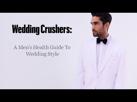 Wedding Crushers: A Men's Health Guide To Wedding Style